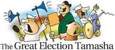 The Great election Tamasha from sachinmanan.wordpress.com