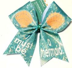 Bows by April - I Must Be  a Mermaid Cheer Bow, $18.00 (http://www.bowsbyapril.com/i-must-be-a-mermaid-cheer-bow/)