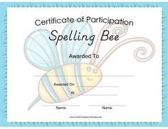 This Spelling Bee Certificate features an actual spelling bee in the background and is wrapped with a blue border. Free to download and print