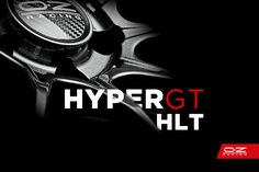 If you miss that racing feel on the road, look no further. The HyperGT HLT is coming soon.