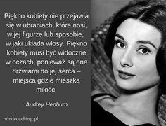 Zobacz więcej na mindcoaching.pl #myślisilnychkobiet #motywacja #okobietachdlakobiet #kobietyzklasą #siłakobiet Amazing Drawings, Audrey Hepburn, Motto, Love Quotes, Advice, Album, Thoughts, Motivation, Feelings