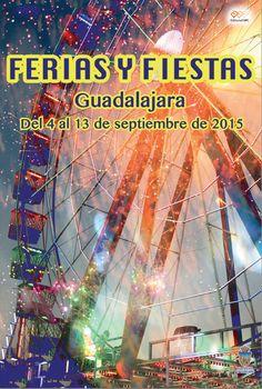 Cartel Ferias y Fiestas GUADALAJARA 2015 (4-13 Septiembre)