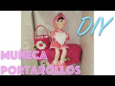 DIY Muñeca portarollo para el baño fácil y rápida! - YouTube Diy Toilet Paper Holder, Paper Peonies, Fairy Garden Houses, Doll Quilt, Doll Eyes, Doll Crafts, Holiday Crafts, Projects To Try, Quilts