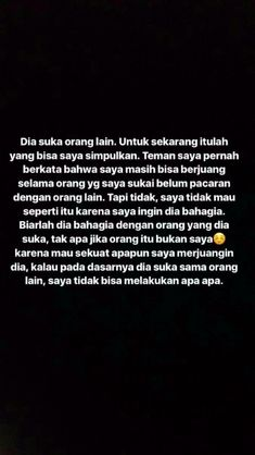 New Quotes Indonesia Relationships Ideas Text Quotes, Mood Quotes, Crush Quotes, Funny Quotes, Life Quotes, Quran Quotes Love, Quotes Rindu, Poetry Quotes, Giving Up Quotes