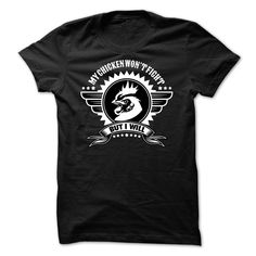 My Chicken wont fight but I will - 0815 T Shirts, Hoodies. Check price ==► https://www.sunfrog.com/No-Category/My-Chicken-wont-fight-but-I-will--0815.html?41382 $23