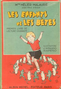 Standing in such a ring would make me terribly happy. I just know it would. Let me test it and see. Please. (Cover of Les Enfants et les Bêtes, 1936, with illustrations by Armand Rapeno, found via Agence Eureka blog.)