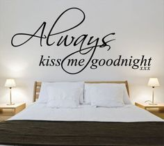 Always kiss me goodnight 3. Muursticker