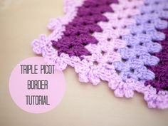Triple picot edging for any crochet blanket. In UK terms with US reference throughout.  Thanks for watching :)  what to do with your ends: ...  UK and US conversion chart: .... Crochet, Tutorial, Crochê, Tuto,