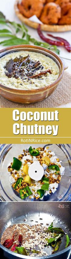 Coconut Chutney - a South Indian condiment made of coconut, chili peppers, and spices. A must-have with idli, thosai, and vadai. Very tasty! | RotiNRice.com