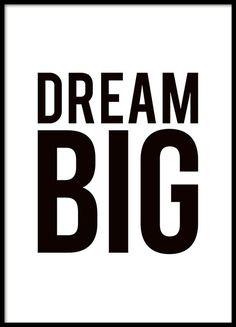 Zwart-wit poster met grote zwarte tekst Dream big. Geschikt als onderdeel van een collage of een grotere fotowand. www.desenio.nl