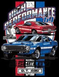 Carroll Shelby 1969 Ford Mustang Cobra Adult Unisex T Shirt Ford Mustang Gt500, Mustang Cobra, Ford Mustangs, Shelby Mustang, Mustang Boss, Shelby Gt500, Chevrolet Bel Air, Dodge Charger, Jeep Carros