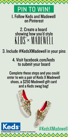 Win a pair of Keds X Madewell shoes, a $250 gift card to Madewell and a Keds swag bag! Create a board using this image showing how you would style the #KedsXMadewell Limited Edition Collection #pintowin 3/4 – 3/18