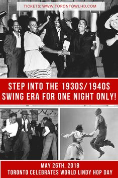 Step back into the Swing Era of the 1930's & 1940's as Toronto Celebrates World Lindy Hop Day (The Original Swing Dance)-May 26th, 2018.  Live 18 Piece Big Band, 2 Beginner Lessons, Special Performances, cash bar and so much more! #swingdance #lindyhop #vintagetoronto