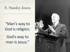 Don't fully agree but I hear what he's sayin' … Man's way to God is ACTUALLY prayer!