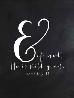 & if not.....Daniel 3:18 | FREE printable inspirational scripture art print