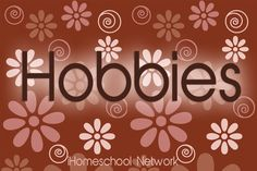 Family Hobbies - a linkup by the bloggers of iHomeschool Network