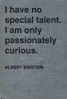 Interesse gedreven onderzoeken. Einstein.