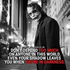 Quotes Discover 23 Joker quotes that will make you love him more For more Motivational and Reali. Dark Quotes Strong Quotes Wisdom Quotes True Quotes Positive Quotes Quotes To Live By Motivational Quotes Inspirational Quotes Legend Quotes Dark Quotes, Strong Quotes, Wise Quotes, Great Quotes, Positive Quotes, Quotes To Live By, Motivational Quotes, Inspirational Quotes, Quotes About Attitude