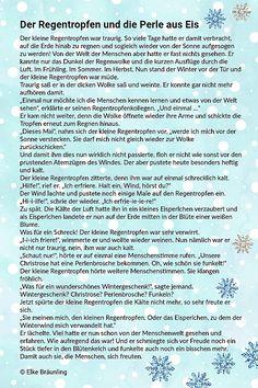 The raindrop and the pearl of ice * Elke& children& stories - Elke Braunling. How the raindrop became an ice pearl. Story Poems, Diy Advent Calendar, Cardboard Crafts, German Language, Storytelling, Growing Up, Kindergarten, Teaching, Elke Bräunling