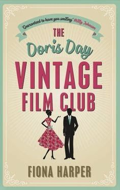 Rachel's Random Reads: Book Review - The Doris Day Vintage Film Club by F...