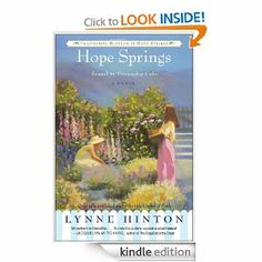 Hope Springs (Friendships Blossom in Hope Springs) by Lynne Hinton. $7.92. Publisher: HarperCollins e-books (May 26, 2009). 240 pages
