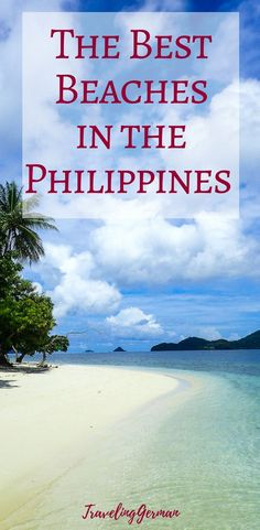 The best beaches in the Philippines, according to 13 travel bloggers. With pictures of each beach and tips on where to stay. Which one is your favourite? Vacation Places Philippines हमारे ब्लॉग में अधिक जानकारी https://storelatina.com/vacationplaces/travelling #vacacionesprecios #vacacionesautralia #vacacionespanama #vacacionesaustria