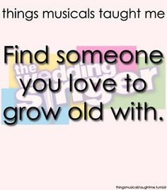 Things musicals taught me The Wedding Singer Circle Theatre 2013 Theatre Quotes, Theatre Geek, Music Theater, Broadway Nyc, Broadway Theatre, Broadway Shows, Broadway Quotes, Movie Quotes, Sing For You