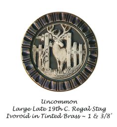 Image Copyright RC Larner ~ Button--Uncommon Large 19th C. Ivoroid Regal Stag at Gate Way in Tinted Brass ~  R C Larner Buttons at eBay & Etsy        http://stores.ebay.com/RC-LARNER-BUTTONS and https://www.etsy.com/shop/rclarner