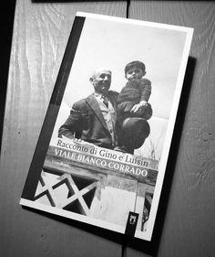 Gino Risso, Viale Bianco Corrado. La storia di Gino e Luisin. #pangramma