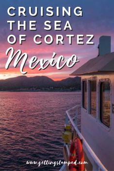 Cruising the Sea of Cortez #Mexico with Offshore Outpost. Here's everything you need to know || Getting Stamped - Couple #Travel & #Photography #Blog