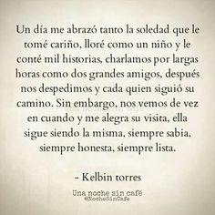 Soledad #frases #citas #quotes Poem Quotes, Words Quotes, Wise Words, Poems, Life Quotes, Sayings, Inspirational Quotes For Women, Magic Words, Typography Quotes