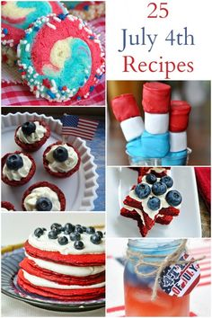 25 delicious Red, White and Blue recipes that are perfect for the 4th of July!