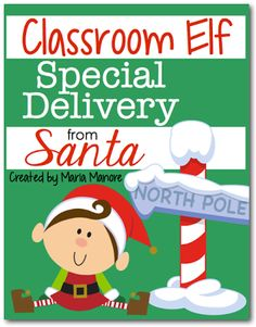 FREE printables to use with a classroom elf #freebielicious #christmastime