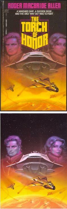 ALAN GUTIERREZ - The Torch of Honor by Roger MacBride Allen - 1985 Baen Books - cover by isfdb - print by alangutierrezart.deviantart.com