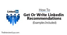 How to Get or Write LinkedIn Recommendations (Examples Included)