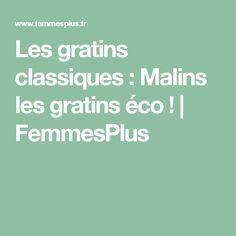 Les gratins classiques : Malins les gratins éco ! | FemmesPlus