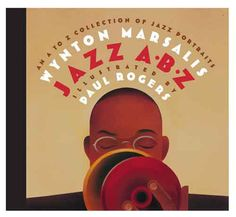 An A to Z Collection of Jazz Portraits Jazz ABZ
