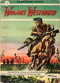 Wagons Westward (1948) | Flickr - Photo Sharing!..