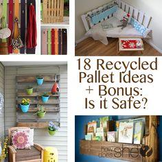 18 Recycled Pallet Ideas + Bonus- Is it Safe?