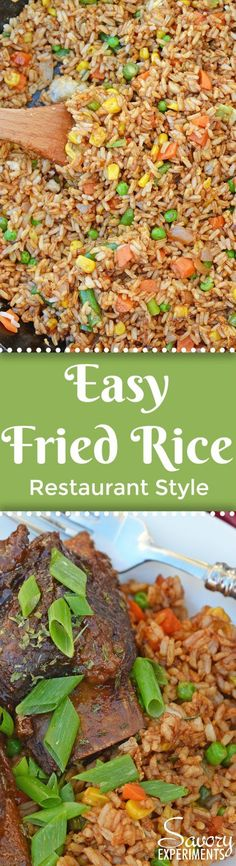Easy Fried Rice is the best restaurant style fried rice you'll ever make! Just 15 minutes and a great way to clean out the vegetable drawer. #easyfriedrice #friedricerecipe www.savoryexperiments.com  via @savorycooking