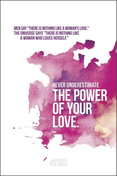 Never under estimate the power of your love