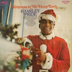 Christmas In My Home Town - Charley Pride - 1970