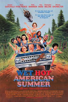 The Wet Hot American Summer (2001) movie poster. Read our movie review at: cottagemixtape.com Best Comedy Movies Ever, Famous Movies, Movies To Watch Now, Poster On, Poster Prints, Summer Poster, Scary Movies, Cult Movies, We Movie