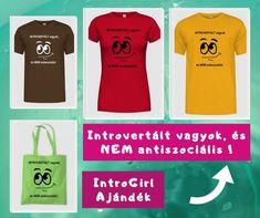 Rombold le az introvertáltakhoz kapcsolódó egyik általános mítoszt ezzel a pólóval. Nem vagyunk antiszociálisak! T-shirt design T Shirt Designs, Reusable Tote Bags, Fashion, Moda, Fashion Styles, Fashion Illustrations, Tee Shirt Designs