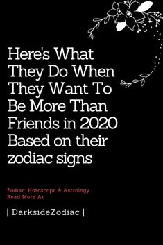 Here's What They Do When They Want To Be More Than Friends in 2020 Based on their zodiac signs – Dark Side Zodiac Zodiac Love Compatibility, Zodiac Signs Astrology, Zodiac Sign Facts, Zodiac Memes, Zodiac Quotes, Scorpio Men, Aquarius Men, Sagittarius Facts