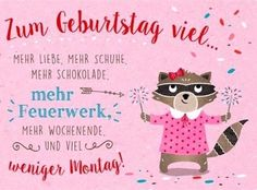 ▷ Over 60 birthday greetings suggestions - pink birthday card with a raccoon with bengal light in both hands - 60th Birthday Greetings, Happy Birthday Meme, Pink Birthday, Birthday Quotes, Birthday Wishes, Birthday Cards, Birthday Images, Birthday Ideas, Presents For Mom