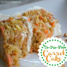 Best Carrot Cake Recipe EVER - the pineapple makes this cakes so moist and the addition of coconut adds a sweet, delicate flavor