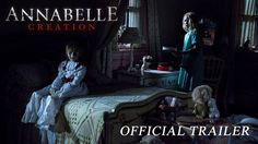 ANNABELLE: CREATION | Official Trailer | In theaters August 11, 2017