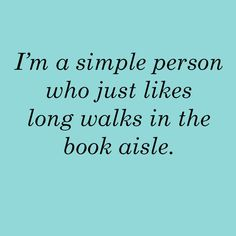 Take me for a long walk in the Book Store, and I'm yours forever...   ~~  Houston Foodlovers Book Club