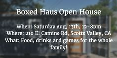 Boxed Haus is hosting our first Open House this Saturday from 12-8pm. Come by for some good food, drinks and games!